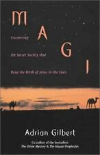 Magi: Uncovering the Secret Society That Read the Birth of Jesus in the Stars, G