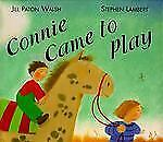 Connie Came to Play (Viking Kestrel picture books)-ExLibrary