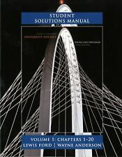 Student Solutions Manual for University Physics Volume 1 (Chs. 1-20), Ford, A. L