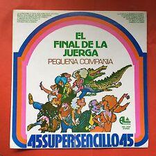 """El Final De La Juerga Pequena Compania Disco Dance 45RPM 12"""" Lp 1978 NMINT"""