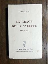 J. Jaouen, M. S. LA GRACE DE LA SALETTE 1846-1946 Éditions du Cerf 1946