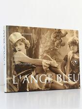 Frédéric MITTERRAND présente L'Ange Bleu film de J. Von Sternberg. Plume 1992.