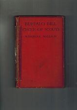 WINGROVE WILLSON Buffalo Bill Chief of Scouts - circa 1926 - Aldine