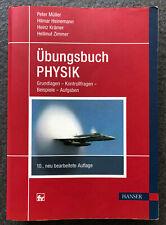 Übungsbuch Physik: Grundlagen - Kontrollfragen - Beispiele - Aufgaben - Müller