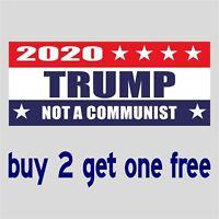 TRUMP 2020 NOT A COMMUNIST Bernie Sanders Bumper Sticker anti-liberal funny GoGo