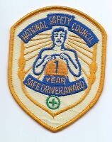 National Safety Council 1 year safe driver award driver patch 4 X 3-1/8