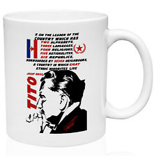 Josip Broz Tito Leader Quote 11oz Ceramic High Quality Coffee Mug