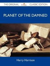 Planet of the Damned - The Original Classic Edition (Paperback or Softback)
