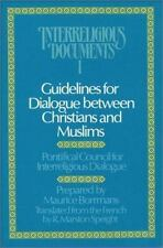 Guidelines for Dialogue between Christians and Muslims (Interreligious Documents