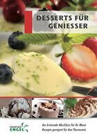 DESSERTS FÜR GENIEßER geeignet für Thermomix TM5 TM31 Kochstudio-Engel Rezepte