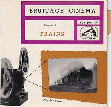 45 T EP BRUITAGES CINEMA TRAINS