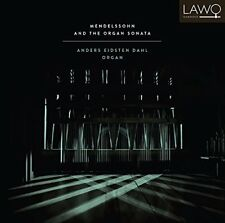 Anders Eidsten Dahl - Mendelssohn And The Organ Sonata [CD]