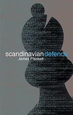 The Scandinavian Defence, Plaskett, James, New Book