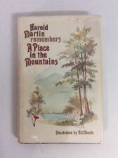 Harold Martin Remembers A Place In The Mountains 1979 Illustrated HC-Good SIGNED