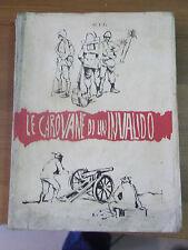 """DON GIL CARNIL """" LE CAROVANE DI UN INVALIDO """" CORNUDA TREVISO 1961 AUTOGRAFATO"""