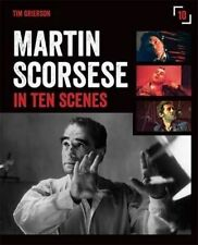 Martin Scorsese in Ten Scenes: The stories behind the key moments of cinematic g