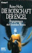 DIE BOTSCHAFT DER ENGEL - Begegnungen mit fremden Wesen - Buch mit Rainer Holbe