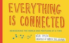 EVERYTHING IS CONNECTED BOOK BY SMITH, KERI BRAND NEW