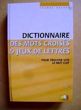 Le Dictionnaire des mots croisés et jeux de lettres /D19