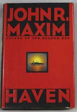 HAVEN by JOHN R. MAXIM (Hardcover) Author of the SHADOW BOX