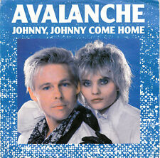 AVALANCHE 7'' Johnny, Johnny Come Home - Teldec - GERMANY