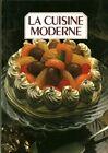 Livre la cuisine moderne tome 4 collection dirigée par Françoise Bernard book
