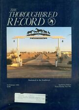1984 Thoroughbred Record Magazine: Stationed in the Southwest/Texas Racing