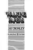 Walking Papers , Cronley, Jay