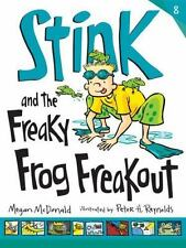 Stink #8: Freaky Frog Freakout by Megan McDonald c2014, NEW Paperback