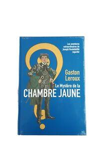 Gaston leroux : Le Mystère de la chambre jaune (éd. reliée, illustrée + dossier)