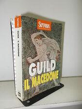 RIZZOLI - NICHOLAS GUILD - IL MACEDONE - SUPERBUR