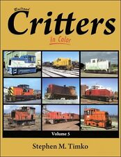 Railroad Critters In Color Volume 5 / Railroads / Trains