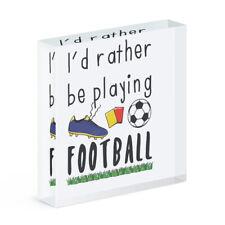 I'D Eher Sein Playing Fußball Acryl Foto Block Rahmen Lustig Fußball