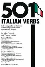 501 Verbs 501 Italian Verbs Fully Conjugated in All the Tenses by John Colane