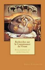 Nouvelles Lecons de Philosophie: Recherches Sur la Connaissance du Vivant :...