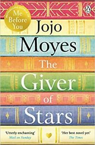 The Giver of Stars: Fall in love with the enchanting 2020 Sunday Times bestsell