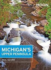 Moon Michigan's Upper Peninsula Moon Handbooks