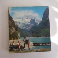 L'Autriche que j'aime BRION HANOTEAU Editions SUN Paris 1964 XXe PN France