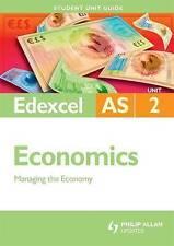 Edexcel AS Economics: Managing the Economy: Unit 2 by Rachel Cole (Paperback, 20