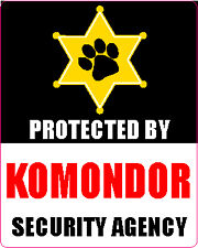 Protected By Komondor Security Agency Sticker