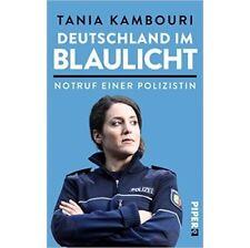 Deutschland im Blaulicht: Notruf einer Polizistin - Tania Kambouri