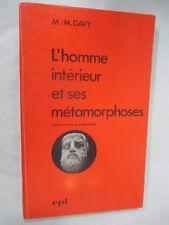 """Davy """"L'Homme intérieur et ses métamorphoses"""" /Editions EPI 1987"""