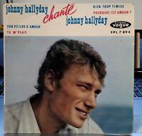 Rare Johnny Hallyday Chante Johnny Hallyday - EPL7894 Avec Languette 1962