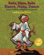 Dance, Nana, Dance / Baila, Nana, Baila: Cuban Folktales in English and Spanish,