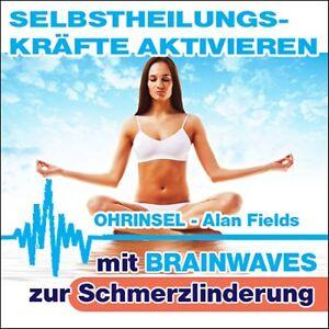 CD - Brainwave Meditation - Selbstheilungskräfte aktivieren Heilung & Gesundheit