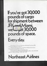 NORTHEAST AIRLINES 1969 YELLOWBIRDS TO MIAMI 30K POUNDS OF CARGO SPACE 1.20AM AD