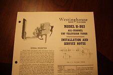 Vintage Westinghouse TV Model H-803 UHF TV Tuner Installations & Service Notes