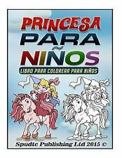 Princesa para Niños : Libro para Colorear para Niños by Spudtc Publishing Ltd...