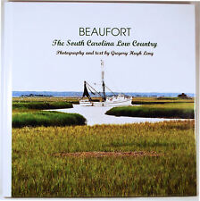 BEAUFORT SC & the Low Country Historical & Color Photographic Signed HB Book 1/1