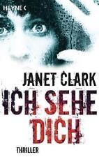 Ich sehe dich von Janet Clark (2011, Taschenbuch)